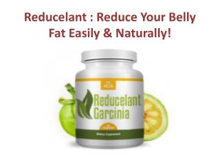 Reducelant : Weight Loss And Helps Get Body In Shape