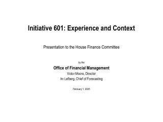 Initiative 601: Experience and Context