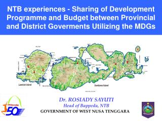 NTB experiences - Sharing of Development Programme and Budget between Provincial and District Goverments Utilizing the M