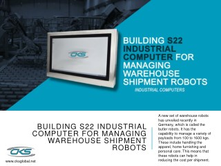 Building S22 Industrial Computer for Managing Warehouse Shipment Robots