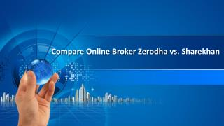 Compare Zerodha vs Sharekhan Brokerage Charges - Investallign