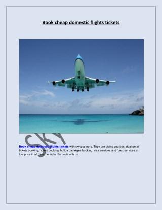 Book cheap domestic flights tickets