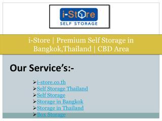 i-Store | Premium Self Storage in Bangkok,Thailand | CBD Area