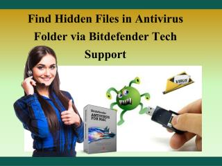 Find Hidden Files in Antivirus Folder via Bitdefender Tech Support