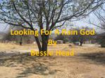 Looking For A Rain God By  Bessie Head
