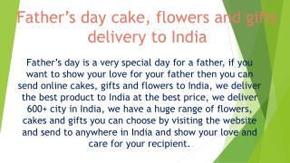 Send online cake and flowers for this father's day