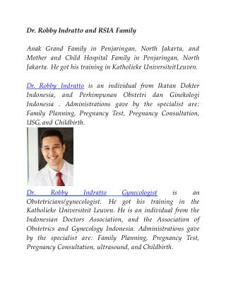 Dr. Robby Indratto and RSIA Family