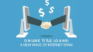 Online Title Loans Are Spamming the Internet