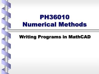 PH36010  Numerical Methods