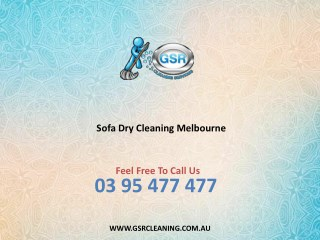 Sofa Dry Cleaning Melbourne - GSR Cleaning Services