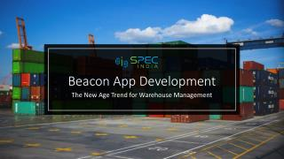 Beacon App Development the New Age Trend for Warehouse Management