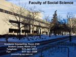 Academic Counselling, Room 2105 Student Centre, Room 2114 Telephone:   519-661-2011 Fax:    519-661-3384 counselling.ssc