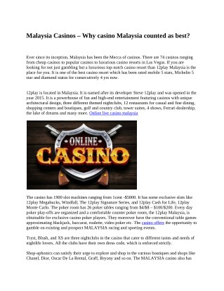 Malaysia Casinos - Why casino Malaysia counted as best?
