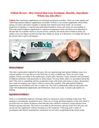 Follixin Review – Best Natural Hair Loss Treatment , Benefits , Ingredients Whout Any side effect !