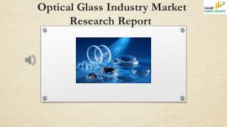Optical Glass Industry Market Research Report