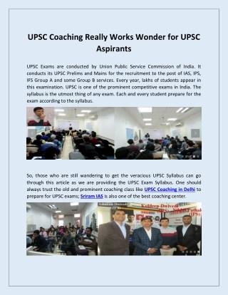UPSC Coaching Really Works Wonder for UPSC Aspirants