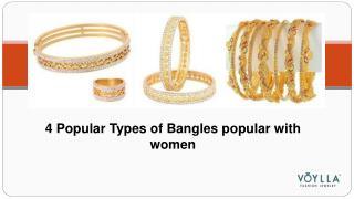 4 Popular Types of Banglespopular with women