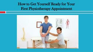 How to Get Yourself Ready for Your First Physiotherapy Appointment