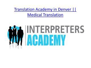 Translation Academy in Denver || Interpreters Academy