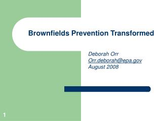 Brownfields Prevention Transformed