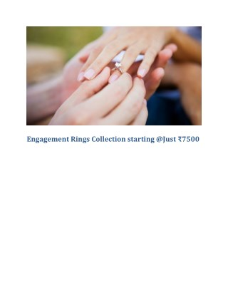 Engagement Rings starting at just INR7500