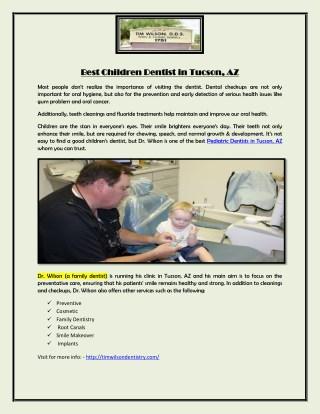 Best Children Dentist in Tucson, AZ