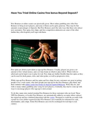 Have You Tried Online Casino free bonus Beyond Deposit?