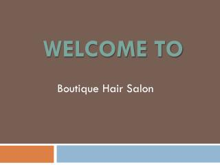 Find the best Hairdresser in Bournemouth By Boutique Hair Salon