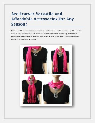 Are Scarves Versatile and Affordable Accessories For Any Season
