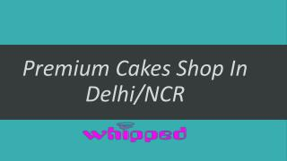 At Whipped baked fabulous Cheesecakes and Provide Home Delivery in Delhi/Noida/Gurgaon.