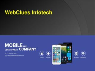 Web Designing, Mobile Apps, UI/ UX Development, Digital Marketing | WebClues Infotech