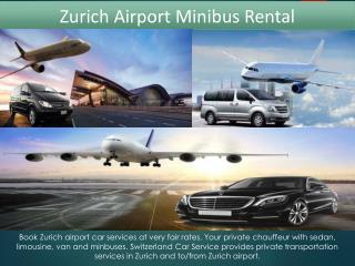 Zurich Airport Minibus Rental