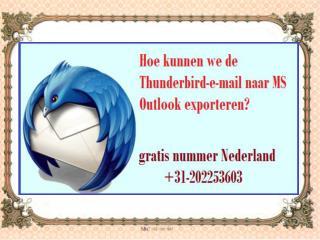 Hoe kunnen we de Thunderbird-e-mail naar MS Outlook exporteren?