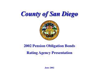 2002 Pension Obligation Bonds Rating Agency Presentation