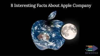 8 Interesting Facts About Apple Company | Newsifier