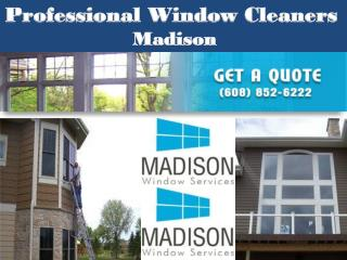 Professional Window Cleaners in Madison