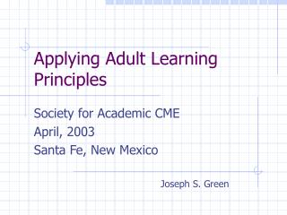 Applying Adult Learning Principles