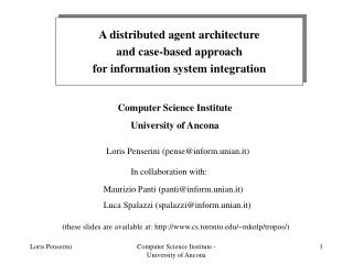 A distributed agent architecture and case-based approach for information system integration