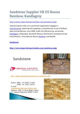 Sandstone Supplier UK US Russia Rainbow, Kandlagrey