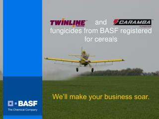 and fungicides from BASF registered for cereals