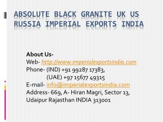 Absolute Black Granite UK US Russia Imperial Exports India