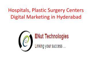 Hospitals, Plastic Surgery Centers Digital Marketing in Hyderabad