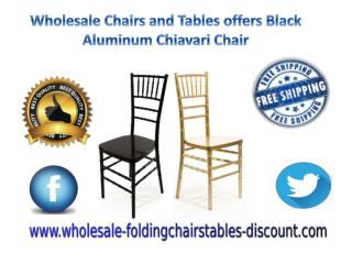 Wholesale Chairs and Tables offers Black Aluminum Chiavari Chair