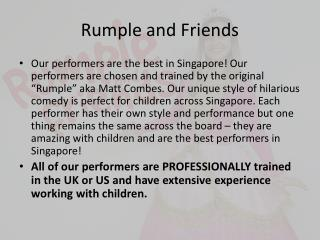 Kids Magic Show Entertainer in Singapore - Rumple and Friends