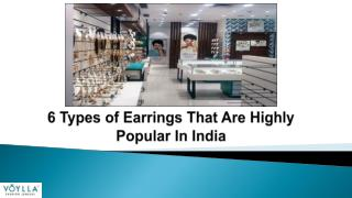 6 Types of Earrings That Are Highly Popular In India