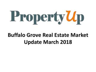 Buffalo Grove Real Estate Market Update March 2018