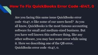How To Fix QuickBooks Error Code -6147, 0