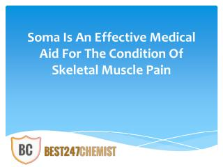 Order Soma For Best Treatment Of Muscle Pain
