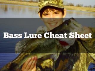 Bass Lure Cheat Sheet