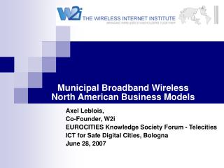 Municipal Broadband Wireless  North American Business Models